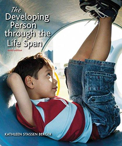 The Developing Person Through the Life Span, Hardcover, Tenth Edition by Berger, Kathleen Stassen
