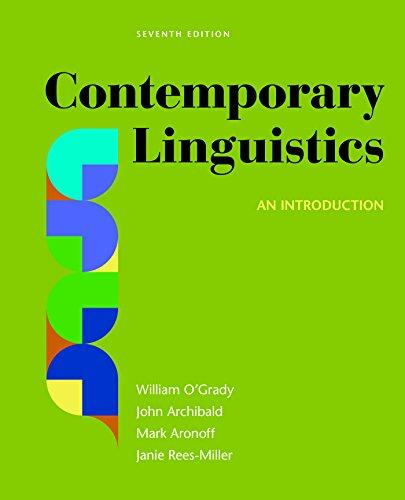 Contemporary Linguistics: An Introduction, Paperback, Seventh Edition by O'Grady, William