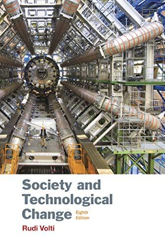 Society and Technological Change, Paperback, Eighth Edition by Volti, Rudi
