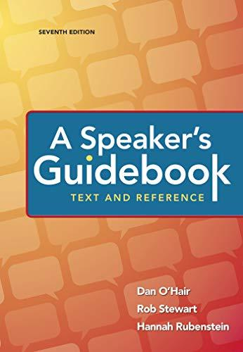 A Speaker's Guidebook: Text and Reference, Spiral-bound, Seventh Edition by O'Hair, Dan