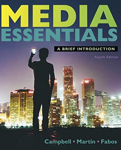 Media Essentials, Paperback, Fourth Edition by Campbell, Richard