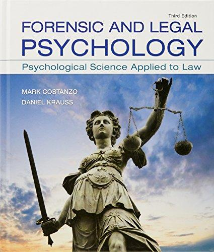 Forensic and Legal Psychology: Psychological Science Applied to Law, Hardcover, Third Edition by Costanzo, Mark