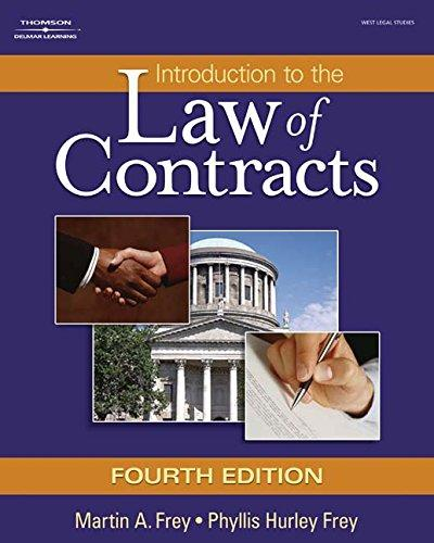 Introduction to the Law of Contracts (Hardcover), Hardcover, 4 Edition by Frey, Martin A.