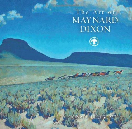 The Art of Maynard Dixon, Hardcover by Donald J. Hagerty