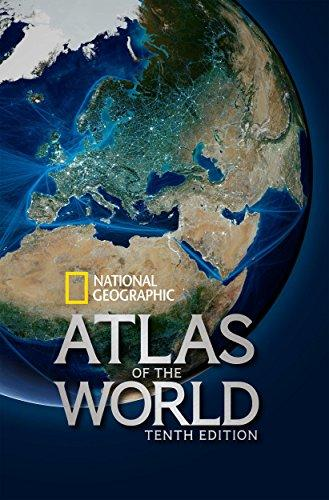 National Geographic Atlas of the World, Tenth Edition, Hardcover, 10th ed. Edition by National Geographic