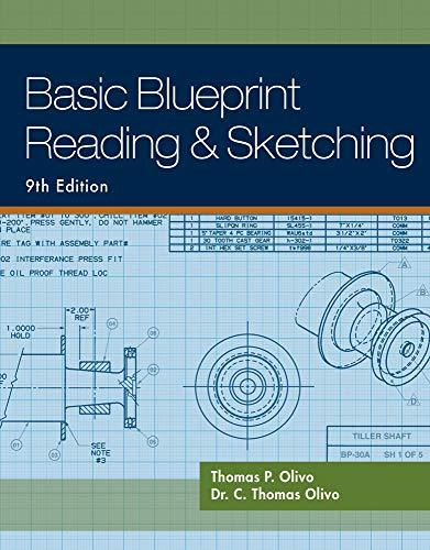 Basic Blueprint Reading and Sketching, Paperback, 9 Edition by Olivo, Thomas P.