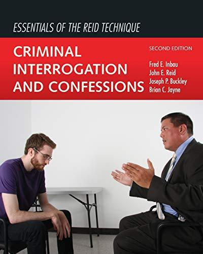Essentials of the Reid Technique: Criminal Interrogation and Confessions, Paperback, 2 Edition by Inbau, Fred E.