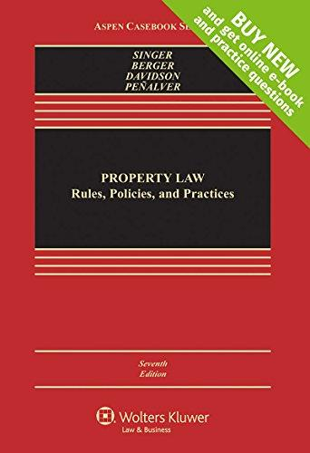 Property Law: Rules, Policies, and Practices [Casebook Connect] (Aspen Casebook), Hardcover, 7 Edition by Professor Joseph William Singer