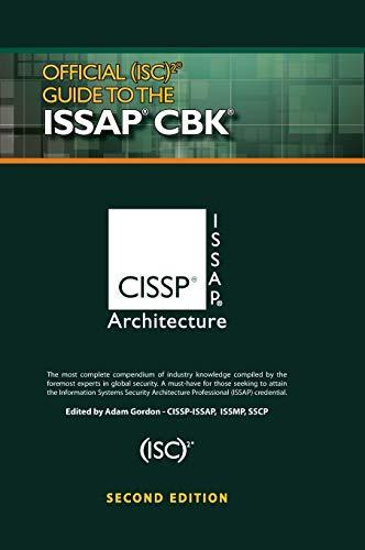 Official (ISC)2® Guide to the ISSAP® CBK ((ISC)2 Press), Hardcover, 2 Edition by Corporate, (ISC)²