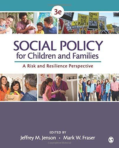 Social Policy for Children and Families: A Risk and Resilience Perspective, Paperback, 3 Edition by Jenson, Jeffrey M.