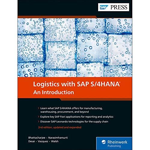 Logistics With SAP S/4HANA: An Introduction, Hardcover, 2nd Edition by Deb Bhattacharjee