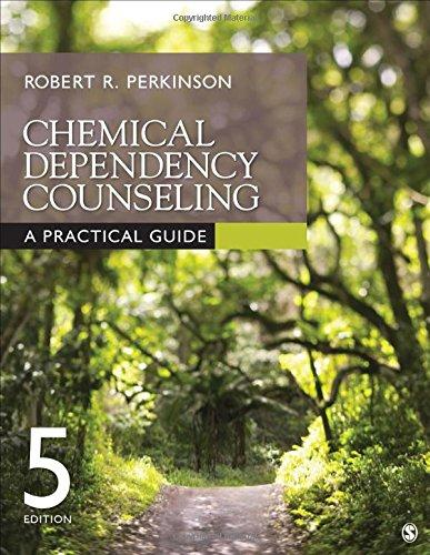 Chemical Dependency Counseling: A Practical Guide, Paperback, 5 Edition by Perkinson, Robert R.