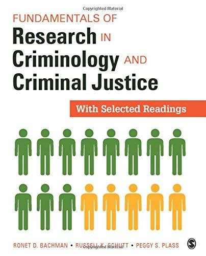 Fundamentals of Research in Criminology and Criminal Justice: With Selected Readings, Paperback, 1 Edition by Bachman, Ronet D.