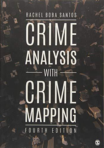 Crime Analysis with Crime Mapping, Paperback, 4 Edition by Santos, Rachel Boba