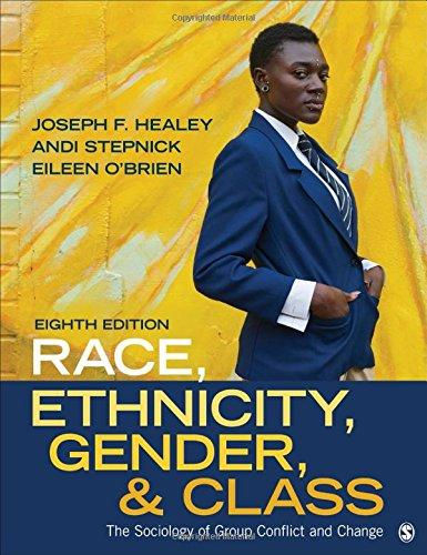 Race, Ethnicity, Gender, and Class: The Sociology of Group Conflict and Change, Paperback, 8 Edition by Healey, Joseph F.