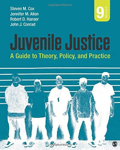Juvenile Justice: A Guide to Theory, Policy, and Practice, Paperback, 9 Edition by Cox, Steven M.