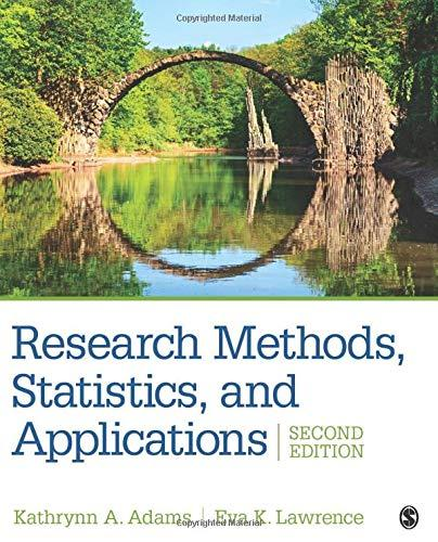 Research Methods, Statistics, and Applications (NULL), Paperback, 2 Edition by Adams, Kathrynn A.