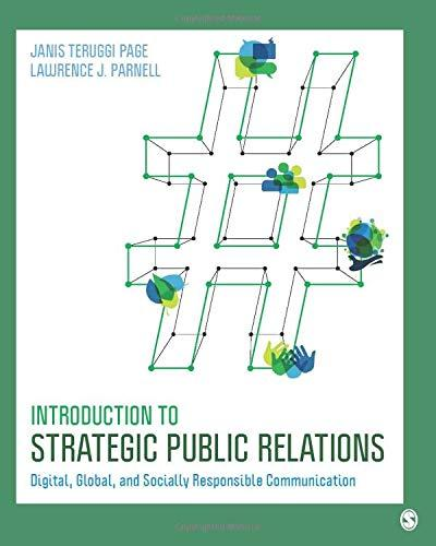 Introduction to Strategic Public Relations: Digital, Global, and Socially Responsible Communication, Paperback, 1 Edition by Page, Janis Teruggi