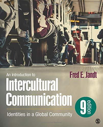 An Introduction to Intercultural Communication: Identities in a Global Community, Paperback, 9 Edition by Jandt, Fred E.