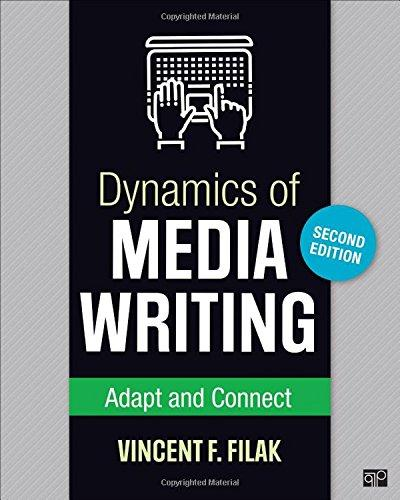 Dynamics of Media Writing: Adapt and Connect, Paperback, 2 Edition by Filak, Vincent F.