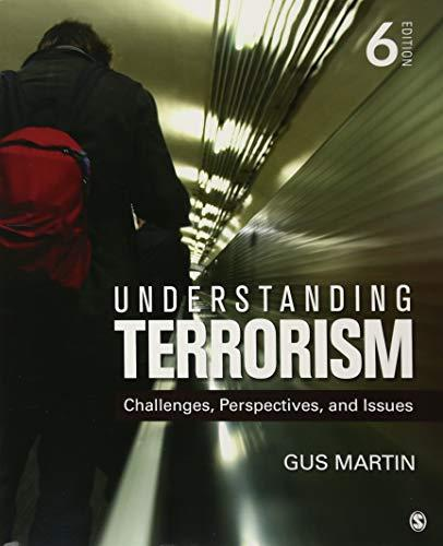 Understanding Terrorism: Challenges, Perspectives, and Issues (NULL), Paperback, 6 Edition by Martin, Gus