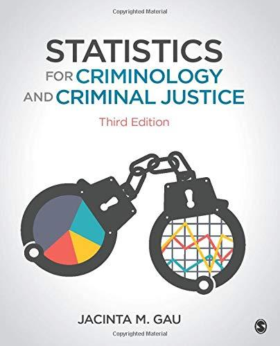 Statistics for Criminology and Criminal Justice, Paperback, 3 Edition by Gau, Jacinta Michele