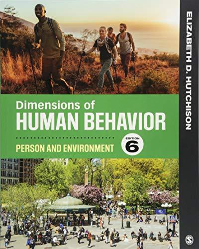 Dimensions of Human Behavior: Person and Environment, Paperback, 6 Edition by Hutchison, Elizabeth D.