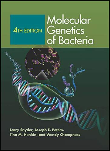 Molecular Genetics of Bacteria, 4th Edition (ASM Books), Hardcover, 4 Edition by Snyder, Larry R.