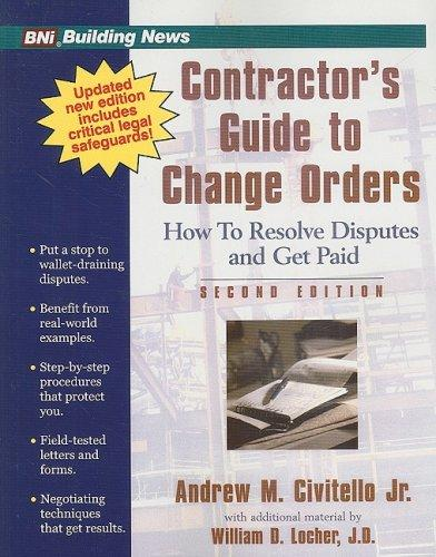 Contractor's Guide to Change Orders (2nd Edition), Paperback, 2 Edition by Andrew M. Civitello Jr.