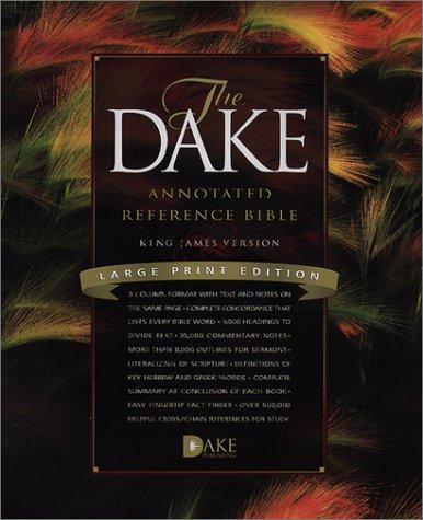 Dake Annotated Reference Bible-KJV-Large Print, Bonded Leather, Large type / large print edition by Dake, Finis Jennings