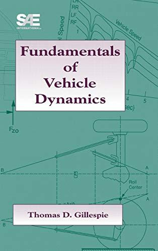 Fundamentals of Vehicle Dynamics, Hardcover by Thomas D. Gillespie