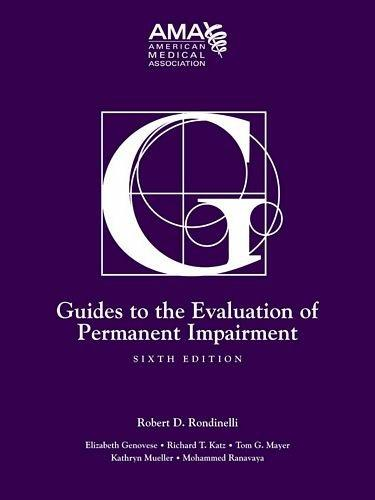 Guides to the Evaluation of Permanent Impairment, Sixth Edition, Hardcover, 6 Edition by American Medical Association
