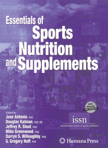 Essentials of Sports Nutrition and Supplements, Hardcover, 2008 Edition by Jose Antonio