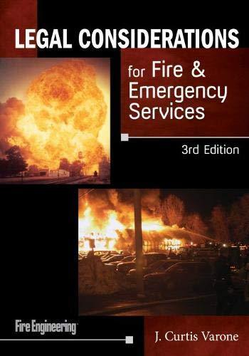 Legal Considerations for Fire & Emergency Services, Paperback, 3 Edition by Varone, J. Curtis