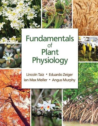 Fundamentals of Plant Physiology, Paperback, 1 Edition by Taiz, Lincoln