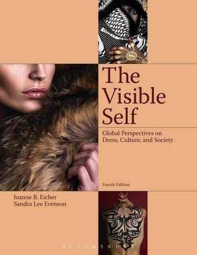 The Visible Self: Global Perspectives on Dress, Culture and Society, Paperback, 4 Edition by Eicher, Joanne B.