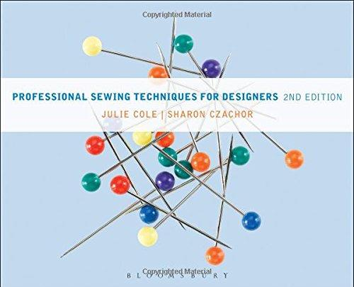 Professional Sewing Techniques for Designers, Hardcover, 2 Edition by Julie Cole
