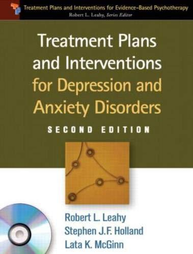 Treatment Plans and Interventions for Depression and Anxiety Disorders, 2e (Treatment Plans and Interventions for Evidence-Based Psychotherapy), Paperback, Second Edition, Paperback + CD-ROM Edition by Leahy PhD, Robert L.
