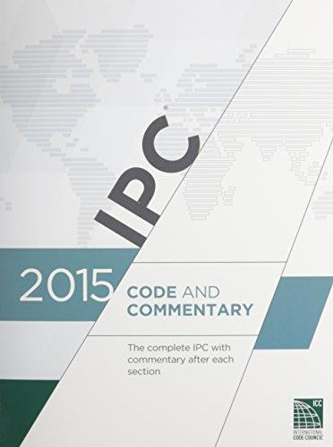 2015 International Plumbing Code Commentary (Includes IPSDC), Paperback, 1 Edition by International Code Council
