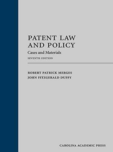 Patent Law and Policy: Cases and Materials, Hardcover, 7 Edition by Robert Patrick Merges