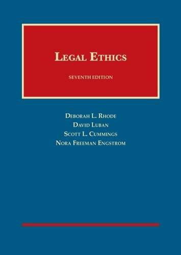 Legal Ethics (University Casebook Series), Hardcover, 7 Edition by Rhode, Deborah