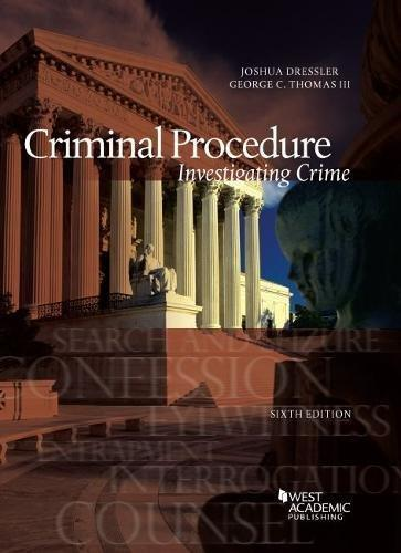 Criminal Procedure, Investigating Crime (American Casebook Series), Paperback, 6 Edition by Dressler, Joshua