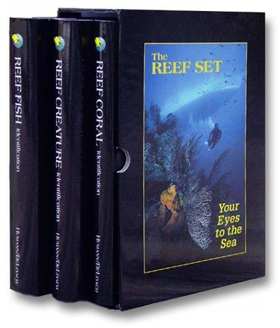 The Reef Set: Reef Fish, Reef Creature and Reef Coral (3 Volumes), Hardcover, 2nd Edition by Paul Humann