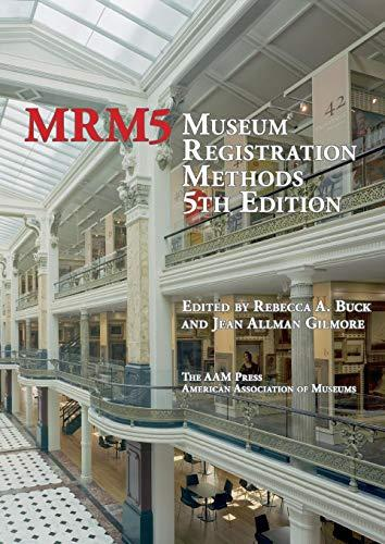 Museum Registration Methods, Paperback, Fifth Edition by Buck, Rebecca