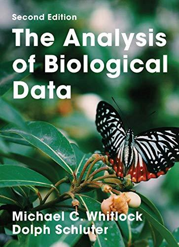 The Analysis of Biological Data, Hardcover, Second Edition by Michael C. Whitlock