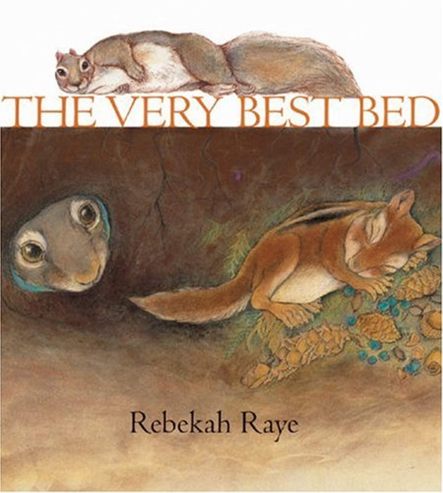 The Very Best Bed, Hardcover, 1st Edition by Raye, Rebekah (Used)