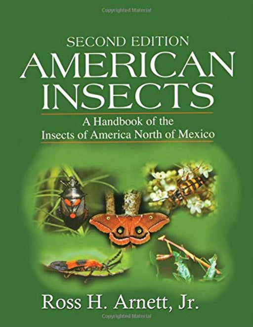 American Insects: A Handbook of the Insects of America North of Mexico, Second Edition, Paperback, 2 Edition by Arnett  Jr., Ross H. (Used)