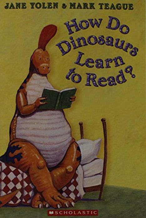 How Do Dinosaurs Learn to Read?, Paperback, First Edition by Jane Yolen (Used)