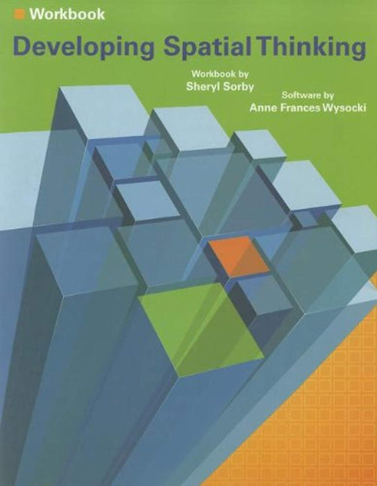 Developing Spatial Thinking, Paperback, 1 Edition by Sorby, Sheryl A.