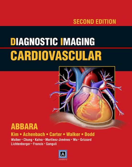 Diagnostic Imaging: Cardiovascular, Hardcover, 2 Edition by Abbara, Suhny, M.D. (Used)